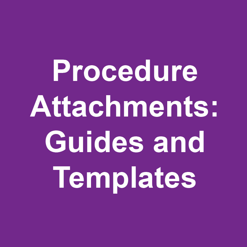 Procedure attachments guides and templates